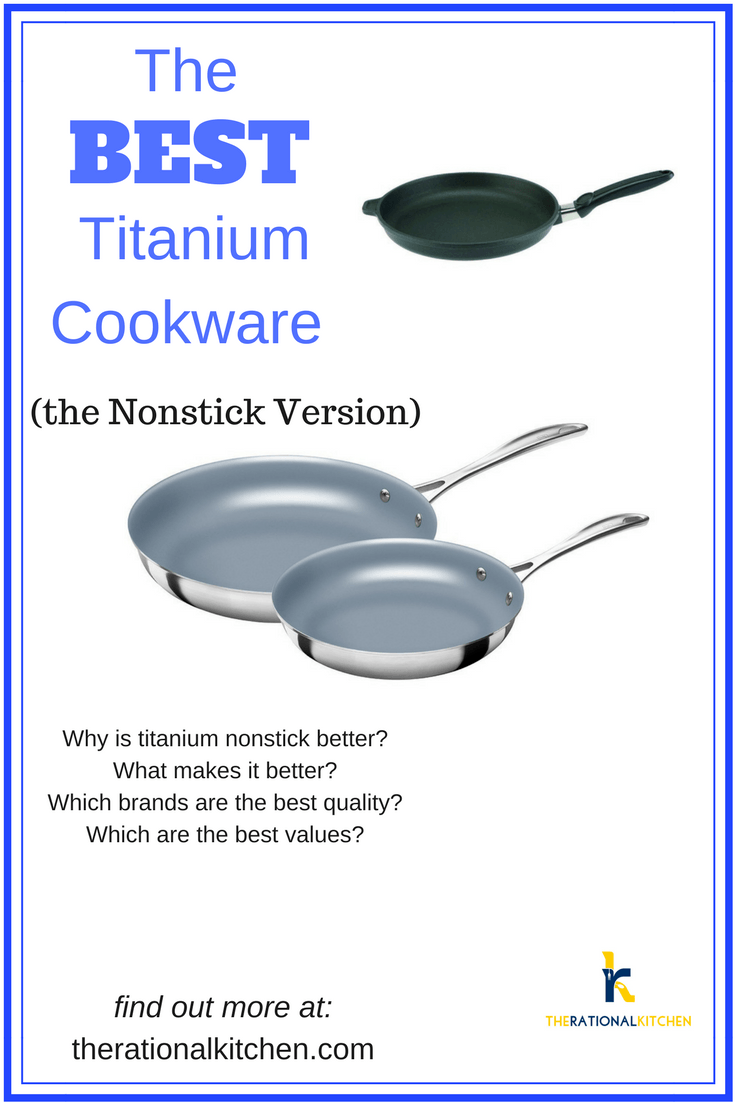 The Best Titanium Cookware (The Nonstick Version)