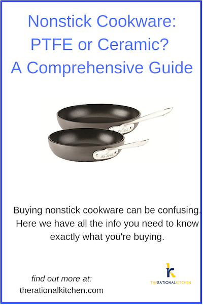 Nonstick Cookware: PTFE or Ceramic: A Comprehensive Guide