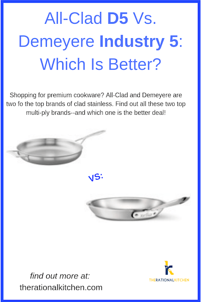 All-Clad D5 Vs. Demeyere Industry 5: Which Is Better?