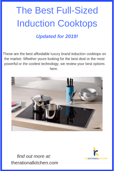 Best Full-Sized Induction Cooktops Updated for 2019